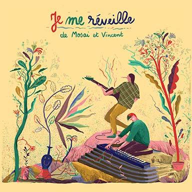 Mosai & Vincent - Je me réveille