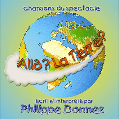 Philippe Donnez - Allô ? La Terre ?