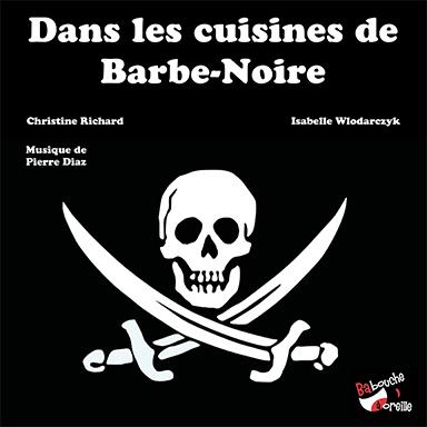 Isabelle Wlodarczyk, Pierre Diaz - Dans les cuisines de barbe noire