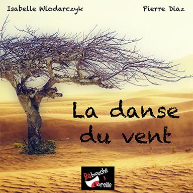 Isabelle Wlodarczyk, Pierre Diaz - La danse du vent