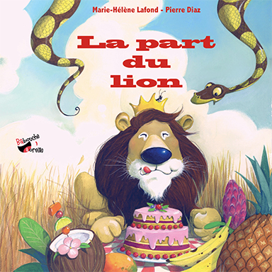 Isabelle Wlodarczyk, Pierre Diaz - La part du lion