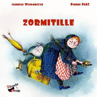 Isabelle Wlodarczyk, Pierre Diaz - Zormitille