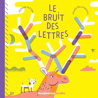 Jeanne Boyer, Julien Billaudeau - Le Bruit des Lettres