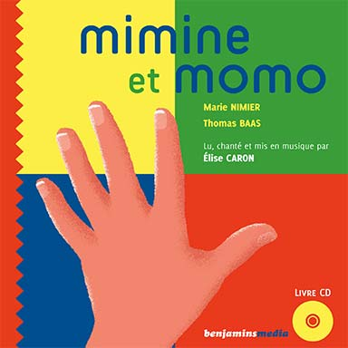 Marie Nimier - Mimine et Momo