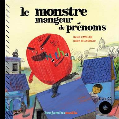 David Cavillon - Le Monstre mangeur de prénoms