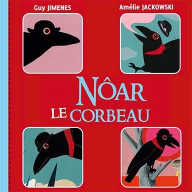 Guy Jimenes - Nôar le corbeau