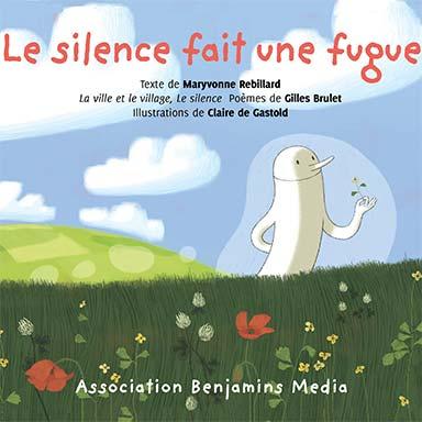 Maryvonne Rebillard - Le silence fait une fugue
