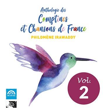 Philomène Irawaddy - Anthologie des comptines et chansons de France (vol. 2)