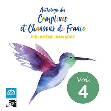 Philomène Irawaddy - Anthologie des comptines et chansons de France (vol. 4)
