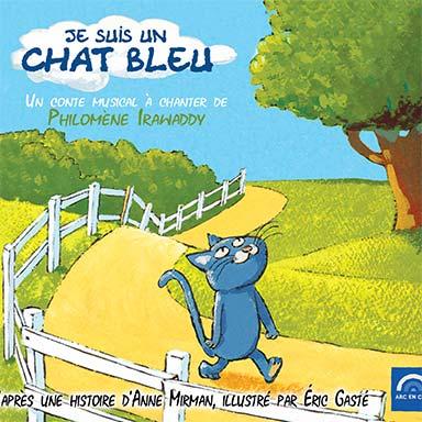 Philomène Irawaddy - Je suis un chat bleu