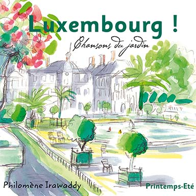 Philomène Irawaddy - Luxembourg / Printemps-Eté