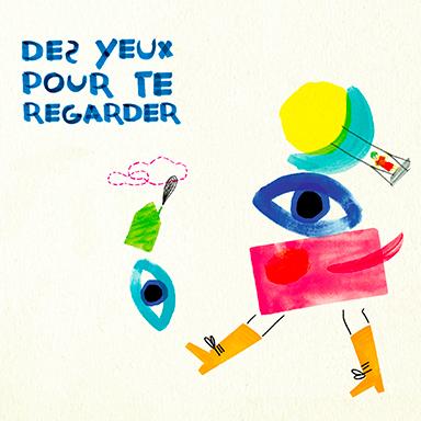 Esther Thibault, Sylvia Walowski - Des yeux pour te regarder