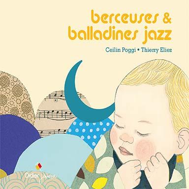 Ceilin Poggi, Thierry Eliez - Berceuses et balladines Jazz