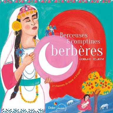 Artistes divers - Berceuses et comptines berbères