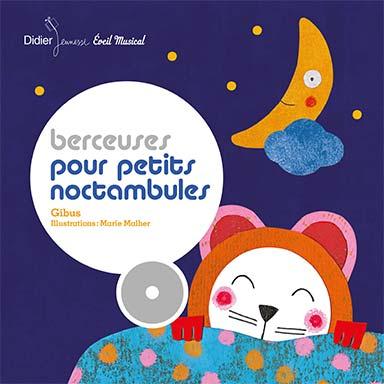 Gibus - Berceuses pour petits noctambules