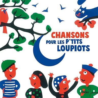 Artistes divers - Chansons pour les p'tits loupiots