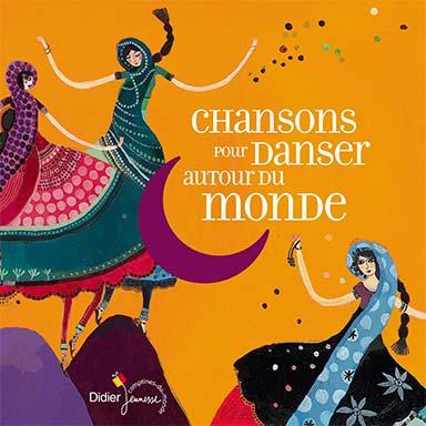 Artistes divers - Chansons pour danser autour du monde