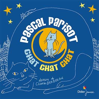 Pascal Parisot - Chat chat chat
