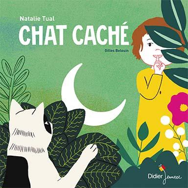 Natalie Tual, Gilles Belouin - Chat caché