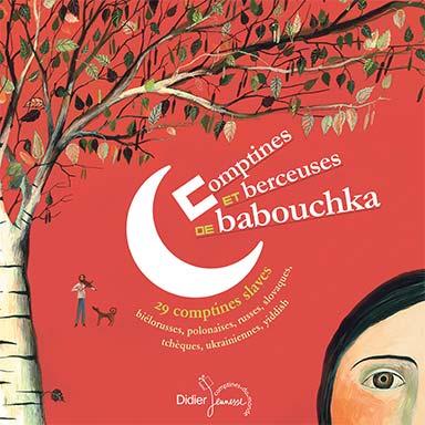 Artistes divers - Comptines et berceuses de Babouchka