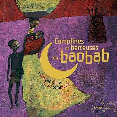 Paul Mindy - Comptines et berceuses du Baobab