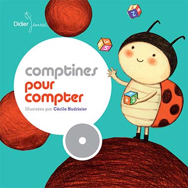Natalie Tual, Framix, Fremo - Comptines pour compter