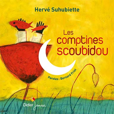 Hervé Suhubiette - Les comptines scoubidou