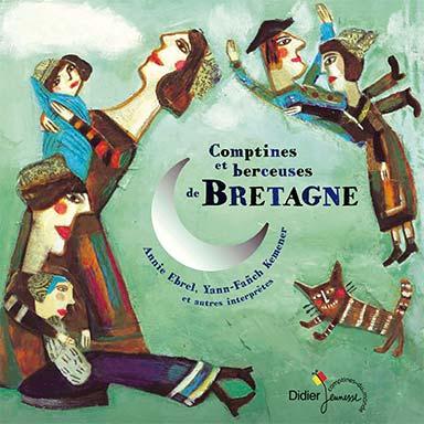 Artistes divers - Comptines et berceuses de Bretagne