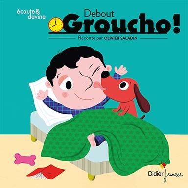 Olivier Saladin, Gibus - Debout Groucho !