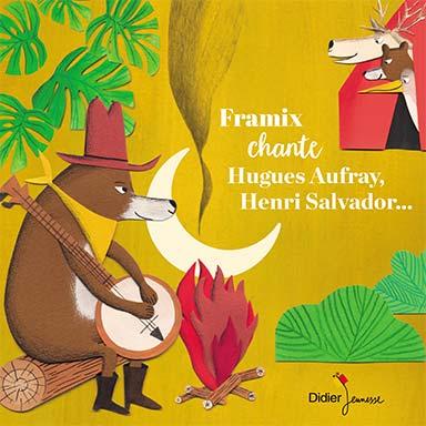 Framix - Framix chante Hugues Aufray, Henri Salvador…