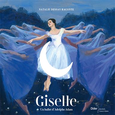 Natalie Dessay, Orchestre symphonique de Londres, Anatole Fistoulari - Giselle : un ballet d'Adolphe Adam