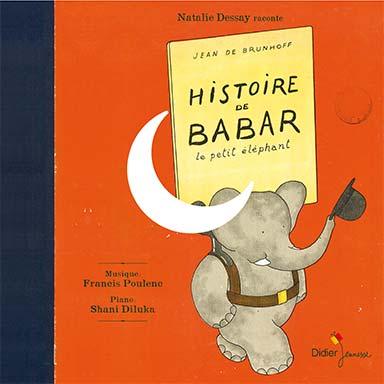 Natalie Dessay, Shani Diluka - Histoire de Babar, le petit éléphant