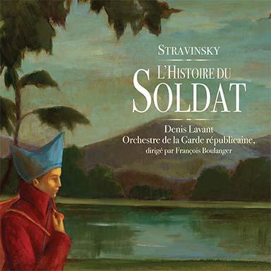 Denis Lavant, Orchestre de la garde républicaine - L'histoire du soldat
