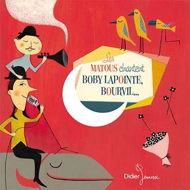 Les Matous - Les Matous chantent Boby Lapointe, Bourvil…