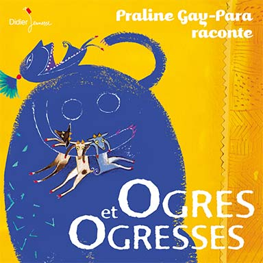 Praline Gay-Para - Ogres et Ogresses