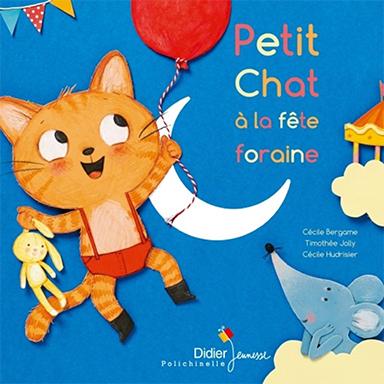Cécile Bergame, Timothée Jolly - Petit chat à la fête foraine