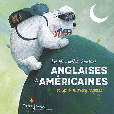 Le chœur des enfants - Les plus belles chansons anglaises et américaines