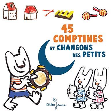 Magdeleine Lerasle, Le chœur des enfants - 45 Comptines et Chansons des Petits