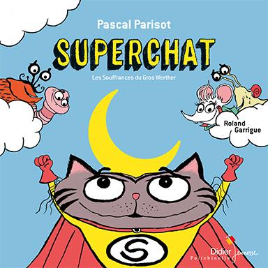 Pascal Parisot, Roland Garrigue - Superchat