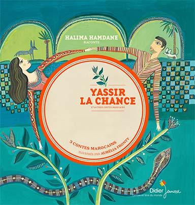 Halima Hamdane - Yassir la Chance et autres contes marocains