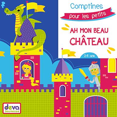 Artistes divers - Ah mon beau château (comptines pour les petits)