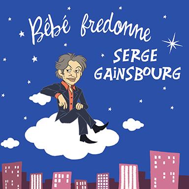 Bébé fredonne - Bébé fredonne Serge Gainsbourg