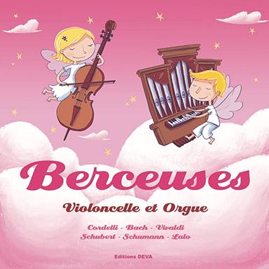 Ensemble Instrumental de Paris - Berceuses Violoncelle et Orgue