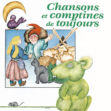 Marie-Claude Clerval - Chansons et comptines de toujours