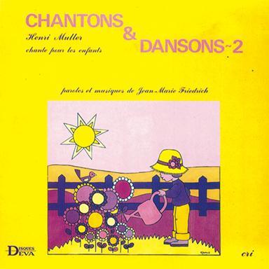 Jean-Marie Friedrich - Chantons et dansons n°2