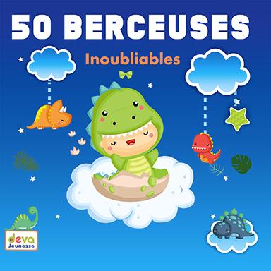 Artistes divers - 50 Berceuses inoubliables