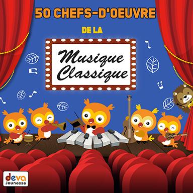 Artistes divers - 50 chefs-d'oeuvre de la musique classique