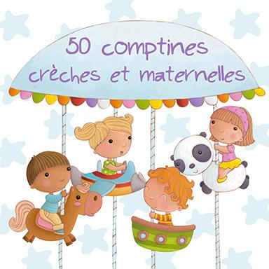 Artistes divers - 50 comptines crèches et maternelles