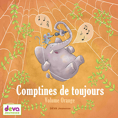 Les devanautes - Comptines de toujours (volume orange)