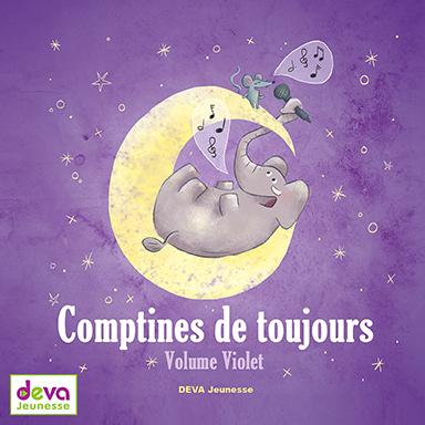 Les devanautes - Comptines de toujours (volume violet)